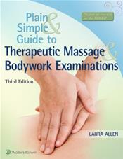 Plain and Simple Guide to Therapeutic Massage and Bodywork Examinations. Text with Access Code
