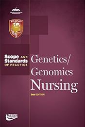 Genetics/Genomics Nursing: Scope and Standards of Practice