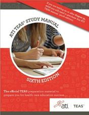 ATI TEAS Study Manual: For the Test of Essential Academic Skills