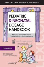 Pediatric and Neonatal Dosage Handbook