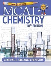 Examkrackers: MCAT Chemistry: General & Organic Chemistry