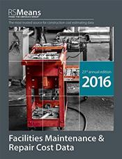 Facilities Maintenance & Repair Cost Data 2016