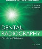 Dental Radiography: A Workbook and Laboratory Manual