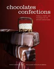 Chocolates and Confections: Formulas, Theory, and Techniques for the Artisan Confectioner