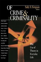 Of Crime and Criminality: Use of Theory in Everyday Life