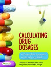 Calculating Drug Dosages: A Patient-Safe Approach to Nursing and Math Cover Image