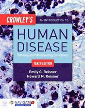 Crowleys Introduction to Human Disease: Pathology and Pathophysiology Correlations. Text with Access Code Cover Image