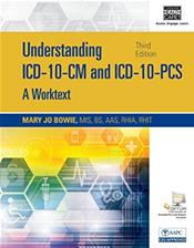 Understanding ICD-10-CM and ICD-10-PCS: A Worktext. Text with Access Code for 59-Day Trial of Optum EncoderPro.Com Expert