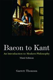 Bacon to Kant: An Introduction to Modern Philosophy