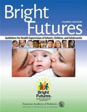 Bright Futures: Guidelines for Health Supervision of Infants, Children and Adolescents Cover Image