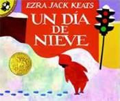 Un Dia de Nieve - The Snowy Day. Spanish