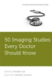 50 Imaging Studies Every Doctor Should Know Cover Image