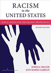 Racism in the United States: Implications for the Helping Professions. Text with Access Code