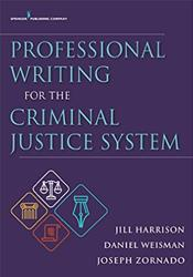 Professional Writing for the Criminal Justice System. Text with Access Code