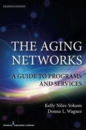 Aging Networks: A Guide to Programs and Services Cover Image