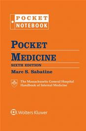 Pocket Medicine: Massachusetts General Hospital Handbook of Internal Medicine. Includes 6-Ring Binder