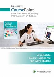 CoursePoint for Karchs Focus on Nursing Pharmacology: A Complete Course Experience for Every Student. Access Code for 24 Months Cover Image