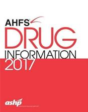 American Hospital Formulary Service (AHFS) Drug Information 2017