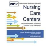 2017 Comprehensive Accreditation Manual for Nursing Care Centers (CAMNCC) Cover Image