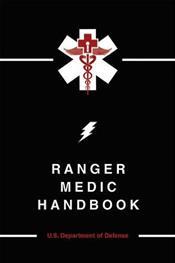 Ranger Medic Handbook: U.S. Department of Defense