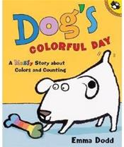 Dog's Colorful Day: A Messy Story About Colors and Counting
