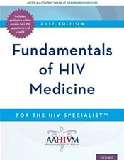 2017 Edition AAHIVM Fundamentals of HIV Medicine for the HIV Specialist (CME edition) Cover Image