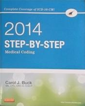 2017 Step-By-Step Medical Coding Package. Includes Textbook, Workbook and Access Code Cover Image