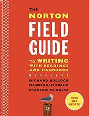 Norton Field Guide to Writing with Readings and Handbook and 2016 MLA Updates
