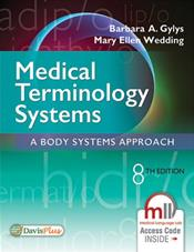 Medical Terminology Systems: A Body Systems Approach. Text with Access Code Cover Image