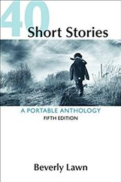 Forty Short Stories: A Portable Anthology
