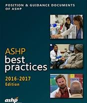 ASHP Best Practices 2016-2017: Position and Guidance Documents of ASHP Image