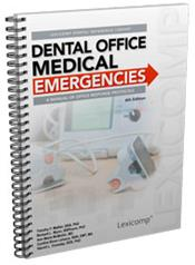 Dental Office Medical Emergencies: A Manual of Office Response Protocols