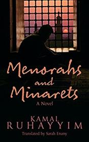 Menorahs and Minarets:A Novel