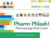 Pharm Phlash! Pharmacology Flash Cards