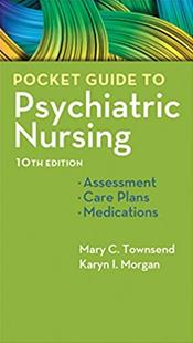 Pocket Guide to Psychiatric Nursing: Assessment, Care Plans and Medications