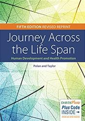 Journey Across the Life Span: Human Development and Health Promotion. Text with Access Code Cover Image