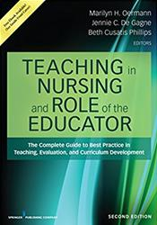 Teaching in Nursing and Role of the Educator: The Complete Guide to Best Practice in Teaching, Evaluation and Curriculum Development. Text with Access Code Cover Image