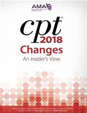 CPT Changes 2018: An Insiders View Cover Image