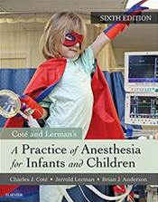 Practice of Anesthesia for Infants and Children. Text with Access Code Cover Image