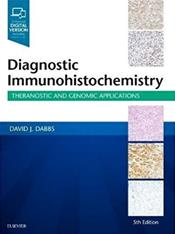 Diagnostic Immunohistochemistry: Theranostic and Genomic Applications. Text with Access Code (Expert Consult) Cover Image