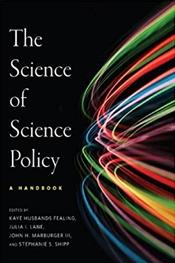 Science of Science Policy: A Handbook Innovation and Technology in the World Economy