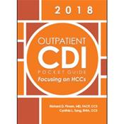 Outpatient CDI Pocket Guide 2018: Focusing on HCC's