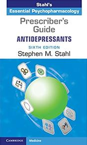 Stahls Essential Psychopharmacology: The Prescribers Guide: Antidepressants Cover Image