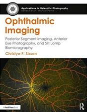 Ophthalmic Imaging: Posterior Segment Imaging, Anterior Eye Photography and Slit Lamp Biomicrography