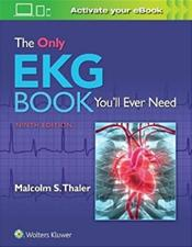 Only EKG Book Youll Ever Need. Text with Access Code Cover Image