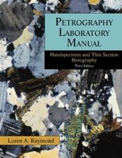 Petrography Laboratory Manual: Handspecimen and Thin Section Petrography