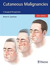 Cutaneous Malignancies: A Surgical Perspective. Text with Access Code Cover Image