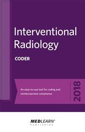 Interventional Radiology Coder 2018: An Easy-to-Use Tool for Coding and Reimbursement Compliance