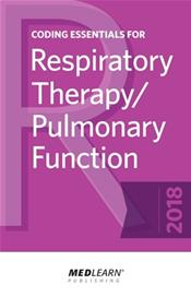 Coding Essentials for Respiratory Therapy/Pulmonary Function 2018