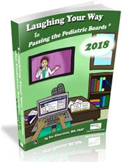 Laughing Your Way to Passing the Pediatric Boards 2018 Cover Image